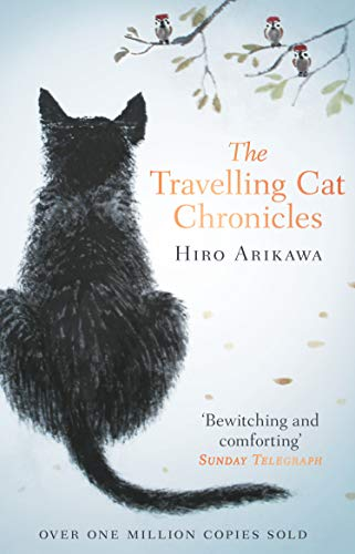 9780857524195: The Travelling Cat Chronicles: The Life Affirming One Million copy Bestseller