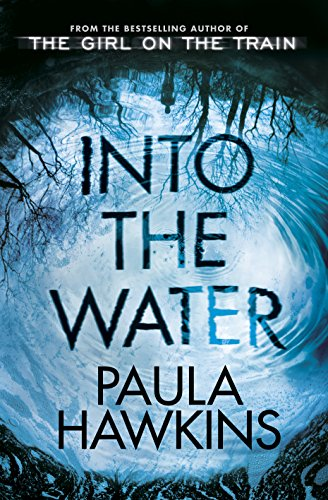 9780857524423: Into the Water: The Sunday Times Bestseller