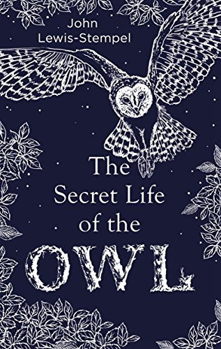 9780857524560: The Secret Life of the Owl