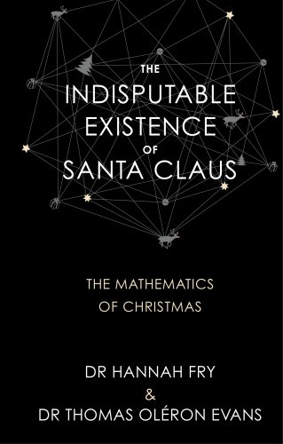 9780857524607: The Indisputable Existence of Santa Claus