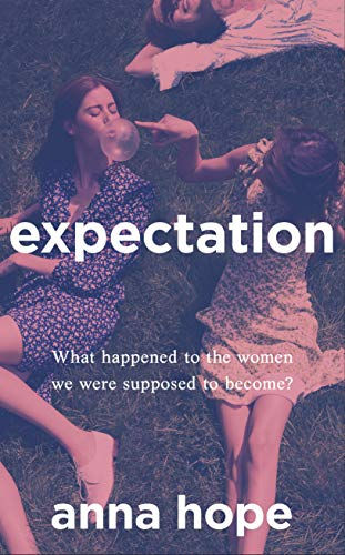 9780857524911: Expectation: The most razor-sharp and heartbreaking novel of the year