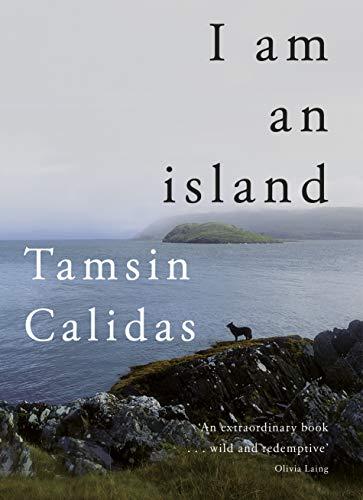 9780857526656: I Am An Island: THE SUNDAY TIMES BESTSELLER