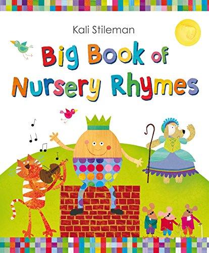 Big Book of Nursery Rhymes: Stileman, Kali