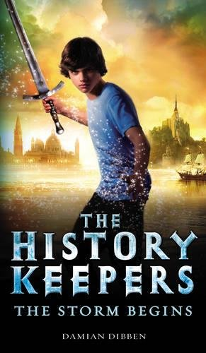 The History Keepers - the Storm Begins: Damian Dibben