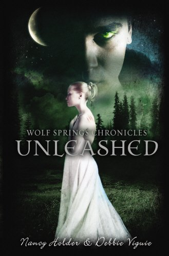 9780857530714: Unleashed (Wolf Springs Chronicles)