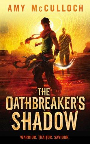 9780857531827: The Oathbreaker's Shadow