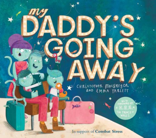 9780857532114: My Daddy's Going Away
