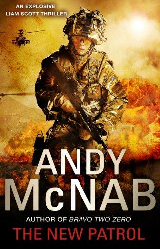 The New Patrol: Liam Scott Book 2: Andy McNab