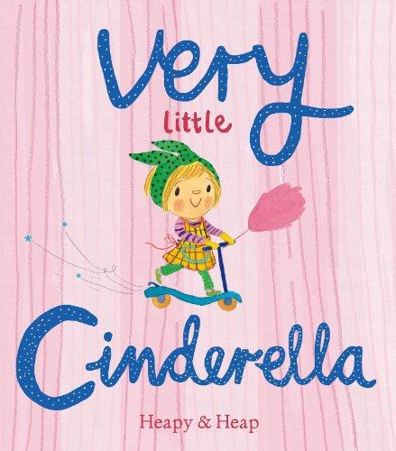 Very Little Cinderella: Heapy, Teresa