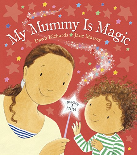 9780857534545: My Mummy is Magic