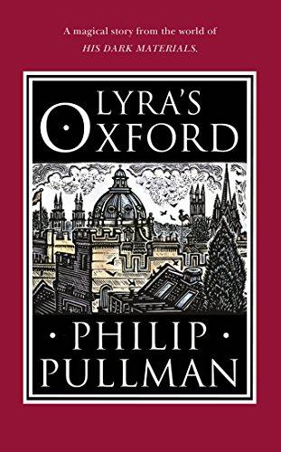 9780857535573: Lyra's Oxford