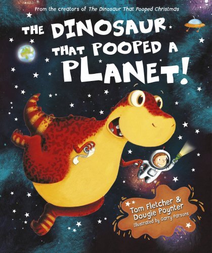 9780857540201: The Dinosaur That Pooped A Planet!
