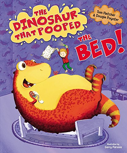 9780857540300: The Dinosaur That Pooped The Bed