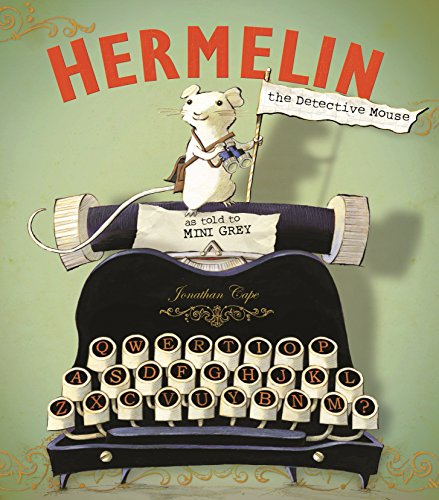 9780857550231: Hermelin: The Detective Mouse