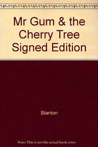 9780857570123: Mr Gum & the Cherry Tree Signed Edition