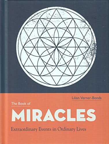 9780857621924: The Book of Miracles Extraordinary Events in Ordinary Lives