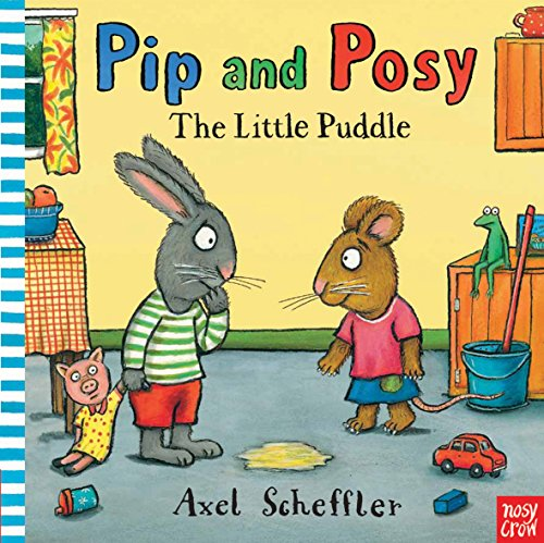 9780857630049: Little Puddle (Pip and Posy)