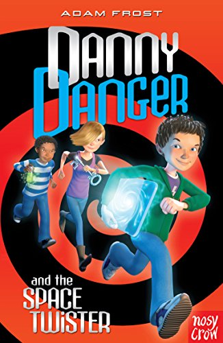 9780857630292: Danny Danger & the Space Twister