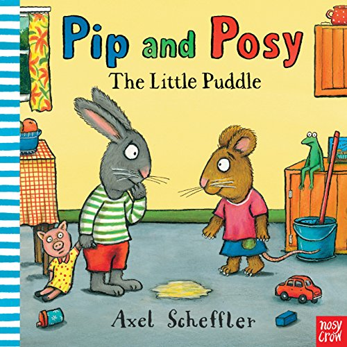 9780857630780: Pip and Posy: The Little Puddle