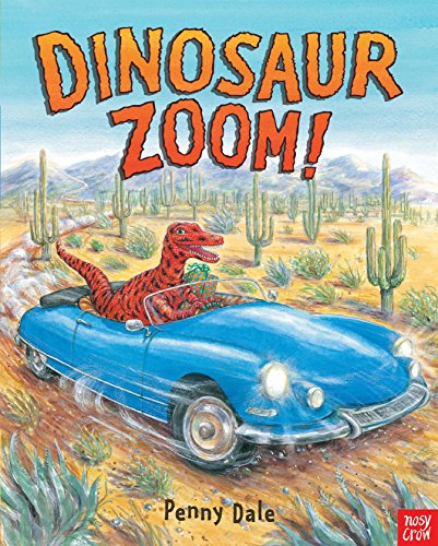 Dinosaur Zoom!. Penny Dale (Penny Dale's Dinosaurs) (0857630814) by Penny Dale