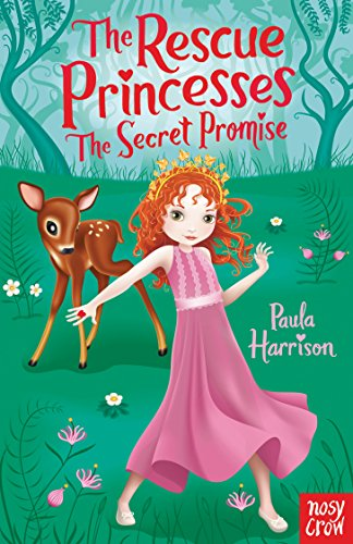 The Rescue Princesses: The Secret Promise: Paula Harrison