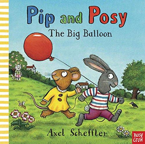 9780857631008: Pip Posy the Big Balloon (Pip and Posy)