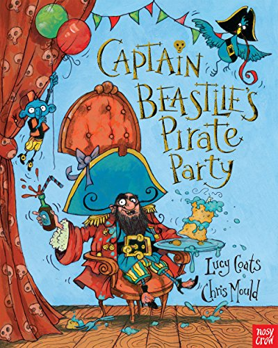 9780857631114: Captain Beastlie's Pirate Party