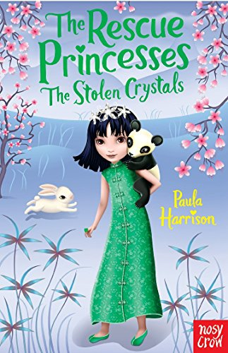 The Rescue Princesses: The Stolen Crystals (Rescue: Paula Harrison