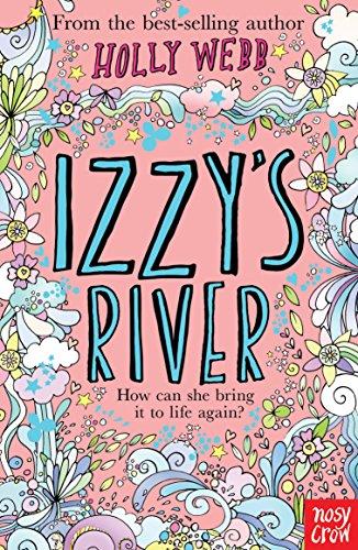 9780857631206: Izzy's River (Holly Webb Series)