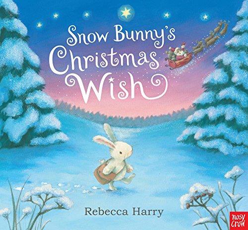 9780857631251: Snow Bunny's Christmas Wish. Rebecca Harry