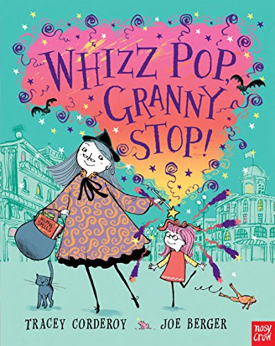 9780857631312: Whizz Pop Granny, Stop!. Tracey Corderoy (Hubble Bubble Series)