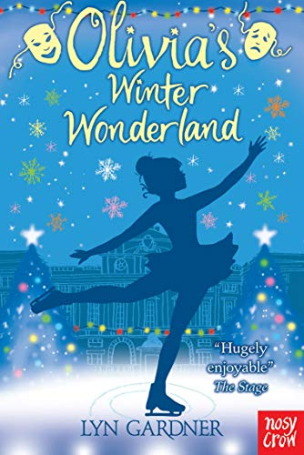 9780857631343: Olivia's Winter Wonderland. Lyn Gardner