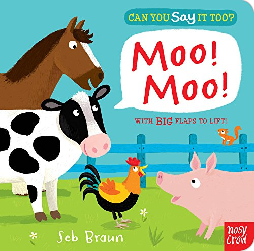 9780857631497: Can You Say It Too? Moo! Moo!