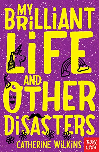 9780857631596: My Brilliant Life and Other Disasters: v. 2 (Catherine Wilkins Series)
