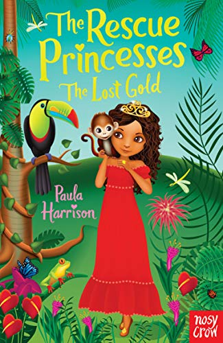 The Rescue Princesses: The Lost Gold: Harrison, Paula