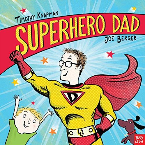 9780857631688: Superhero Dad (Superhero Parents)