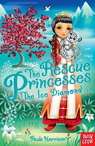 Rescue Princesses: The Ice Diamond (The Rescue: Harrison, Paula