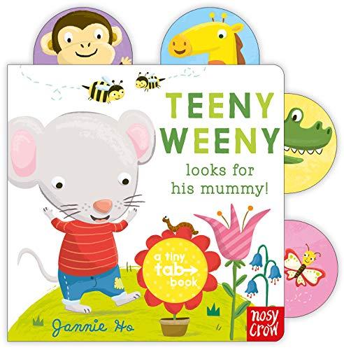 9780857631954: Teeny Weeny Looks for His Mummy (Tiny Tabs)
