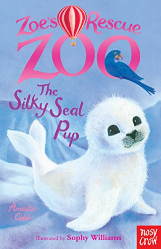 9780857632340: Zoe's Rescue Zoo: the Silky Seal Pup