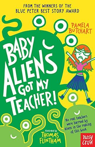 9780857632371: Baby Aliens Got My Teacher