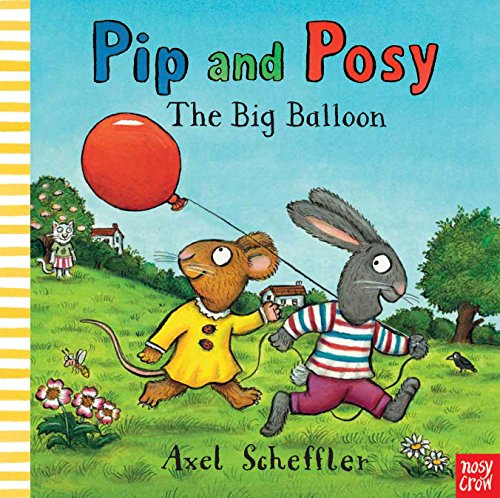9780857632449: Pip and Posy: The Big Balloon
