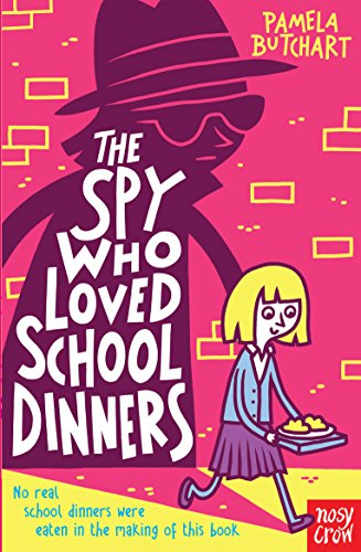 9780857632579: Spy Who Loved School Dinners