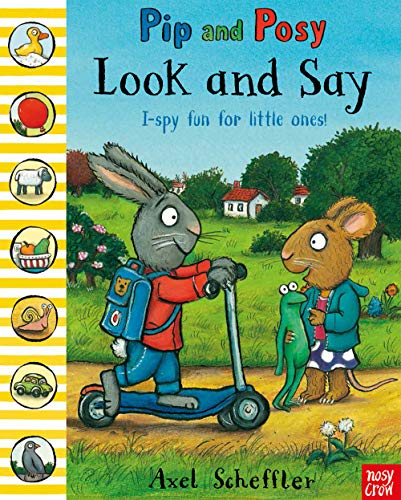 9780857632678: Pip and Posy Look and Say