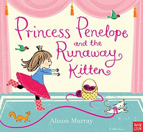9780857632685: Princess Penelope and the Runaway Kitten