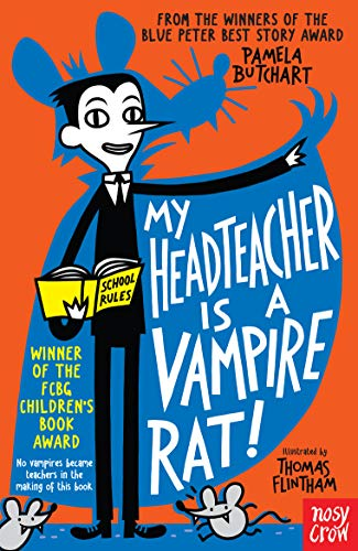 9780857632890: My Headteacher is a Vampire Rat (Baby Aliens) (Baby Aliens, 3)