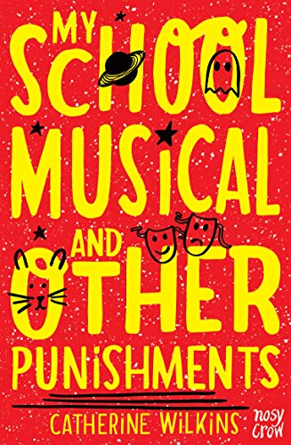 9780857633095: My School Musical and Other Punishments (Catherine Wilkins Series)