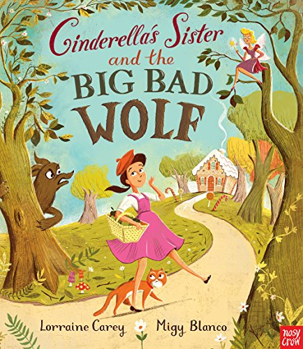 9780857633132: Cinderella's Sister and the Big Bad Wolf