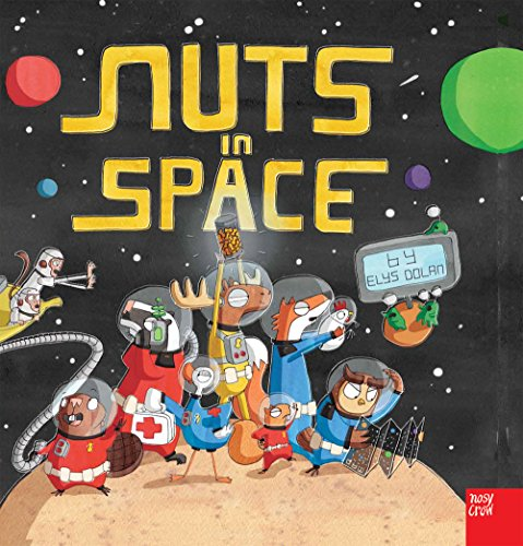 9780857633224: Nuts in Space