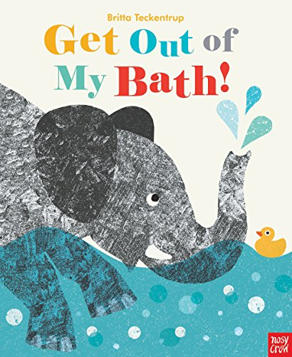 9780857633323: Get Out Of My Bath!