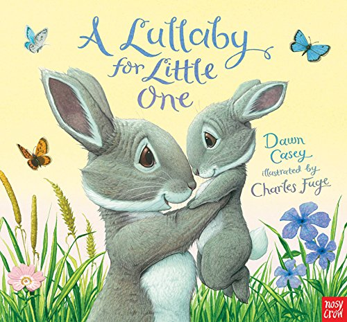 9780857633392: A Lullaby for Little One